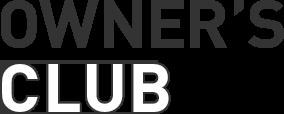 OWNER'S CLUB
